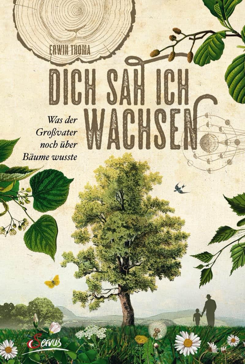Buch: Dich sah ich wachsen - Österreichischer Kneippbund