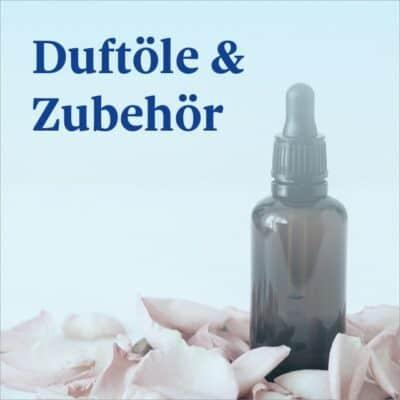 Duftöle und Zubehör